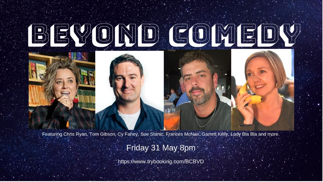 Beyond Comedy 31 May