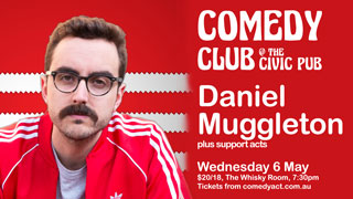Comedy Club featuring Daniel Muggleton