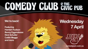 Comedy Club at The Civic Pub - 7 April